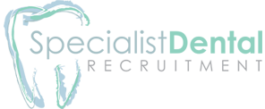 Specialist Dental Recruitment