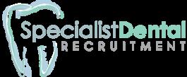 Specialist Dental Recruitment
